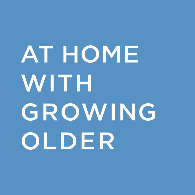At Home with Growing Older