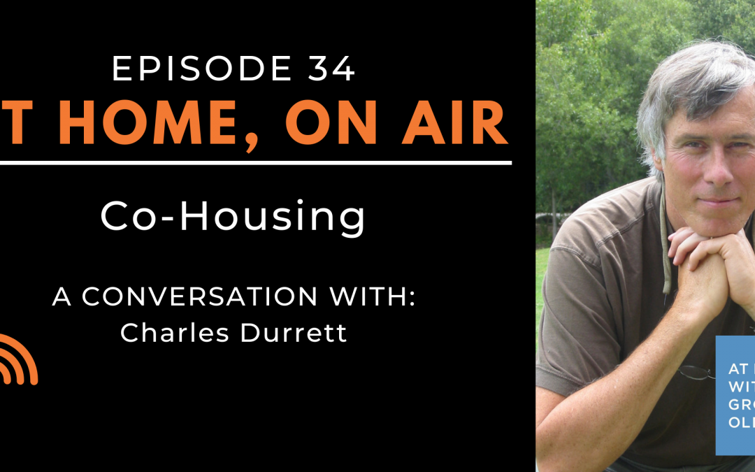 At Home, On Air:  A Conversation with Charles Durrett