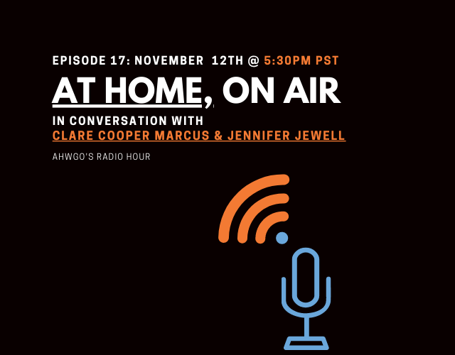 A Conversation with Clare Cooper Marcus and Jennifer Jewell
