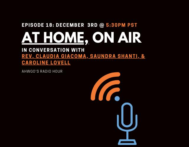 A Conversation with Rev. Claudia Giacoma, Saundra Shanti and Caroline Lovell