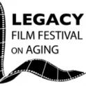 8th Annual Legacy Film Festival on Aging