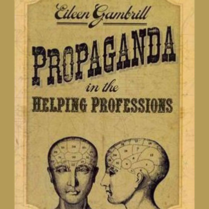 Health, Aging and Propaganda in the Helping Professions